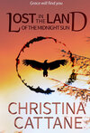 Lost in the Land of the Midnight Sun book cover